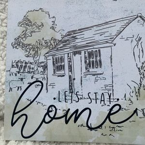 Let's Stay Home 🏡 Sign